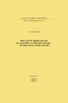 Precyzyjne modelowanie quasigeoidy na obszarze Polski - wyniki i ocena dokładności