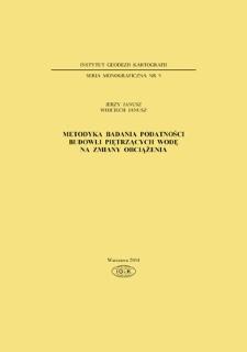 Metodyka badania podatności budowli piętrzących wodę na zmiany obciążenia