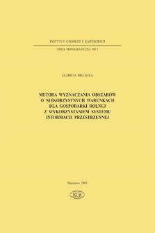 Metoda wyznaczania obszarów o niekorzystnych warunkach dla gospodarki rolnej z wykorzystaniem systemu informacji przestrzennej
