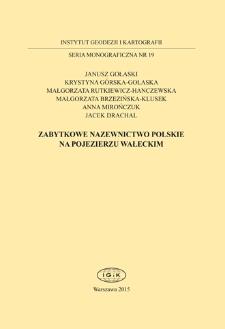 Kartograficzna prezentacja zabytkowych nazw Pojezierza Wałeckiego