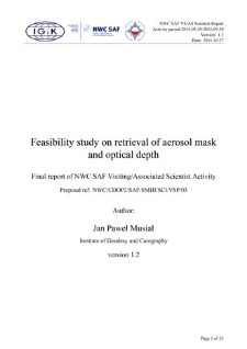 Feasibility study on retrieval of aerosol mask and optical depth. Final report of NWC SAF Visiting/Associated Scientist Activity