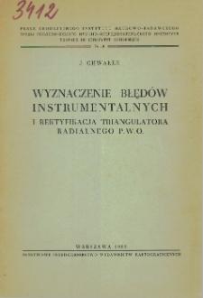 Wyznaczenie błędów instrumentalnych i rektyfikacja triangulatora radialnego P. W. O.