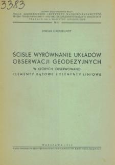 Ścisłe wyrównanie układów obserwacji geodezyjnych, w których obserwowano elementy kątowe i elementy liniowe