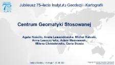 Obchody Jubileuszu 75-lecia Instytutu Geodezji i Kartografii cz. 5 - Centrum Geomatyki Stosowanej
