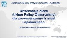 Obserwacja Ziemi (Urban Policy Observatory) dla zrównoważonych miast i społeczności