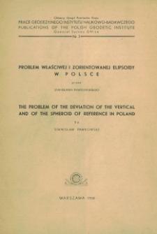 Problem właściwej i zorientowanej elipsoidy w Polsce